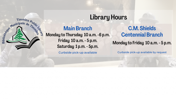 Library Hours Main Branch (Curbside pick-up available) Monday to Thursday 10 am – 6pm Friday 10 am – 5 pm Saturday 1 pm – 5 pm C.M. Shield Centennial Branch […]