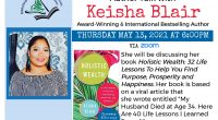 "The Timmins Public library has the privilege of hosting an Author Talk with Keisha Blair, Award-Winning & International Bestselling Author.   She will be discussing her book ""Holistic Wealth: 32 Life […]"