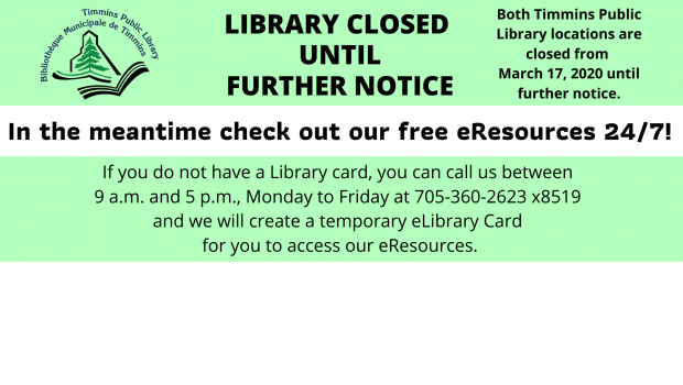 In the interest of the health and safety of our community and our employees, both locations of the Timmins Public Library will be closed starting Monday, March 16 at 5:00 […]