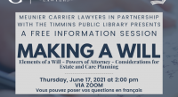 Meunier Carrier Lawyers in partnership with the Timmins Public Library presents a Free information session on making a Will: – Elements of a Will – Powers of Attorney – Considerations […]