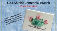 The C.M. Shields Centennial Branch is having a Quilling Makerspace during the month of April. What is quilling you ask? Quilling is the art of rolling and shaping strips of […]