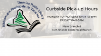 Curbside Pick-up Hours Monday to Thursday 10am to 6pm Friday 10am to 5pm