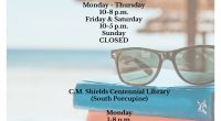 Summer Hours Timmins Public Library (Main Branch) Monday – Thursday 10 a.m.  – 8 p.m. Friday & Saturday 10 a.m. – 5 p.m. Sunday CLOSED C.M. Shields Centennial Library (South […]