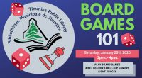 Board Games 101 Partnered with the Timmins Board Game Group Play board games Meet fellow board gamers Learn about board gaming events in the community Saturday January 25th, 2020 2pm […]